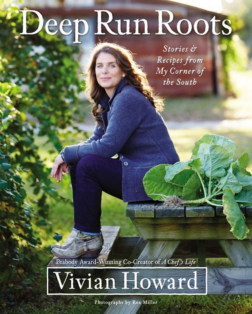 Fom Vivian Howard Deep Run Roots