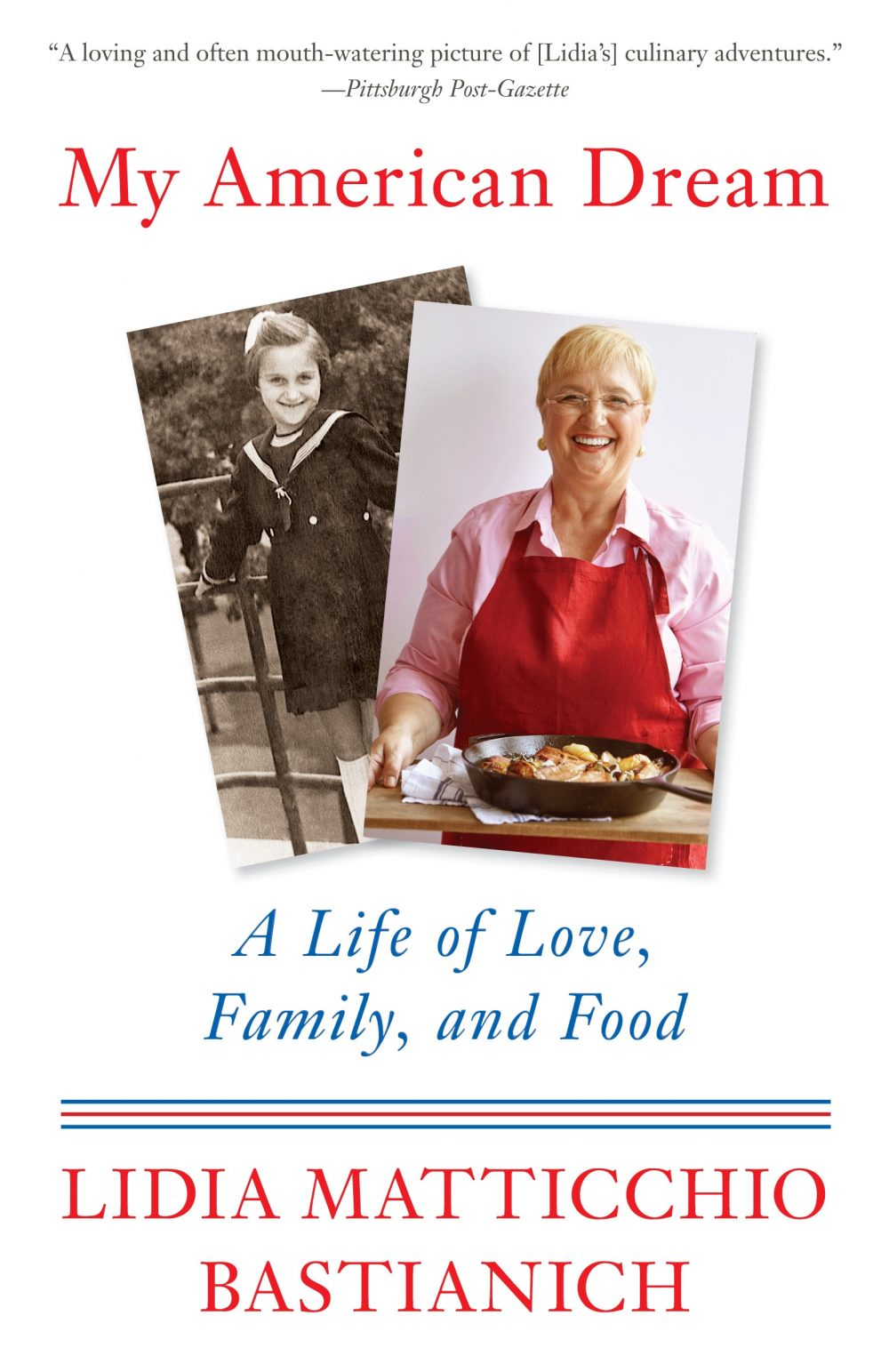 My American Dream: A Life of Love, Family and Food